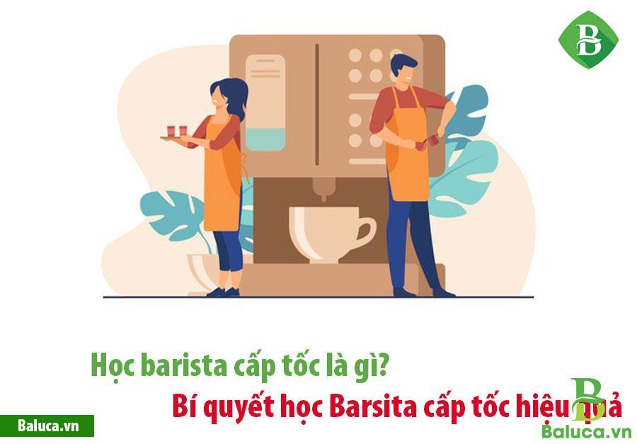Học barista cấp tốc